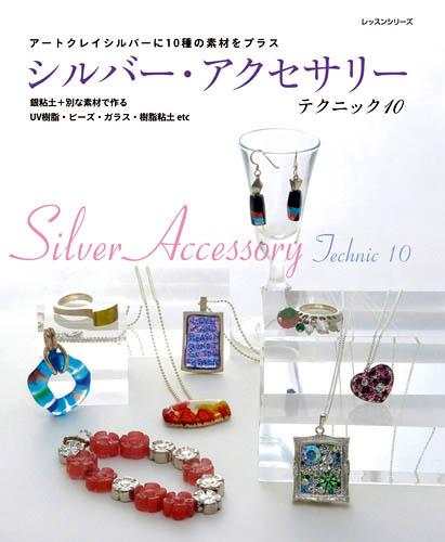 Silver accessoriesTechniques 10