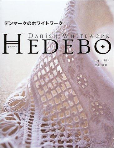 HEDEBO- Danish white work
