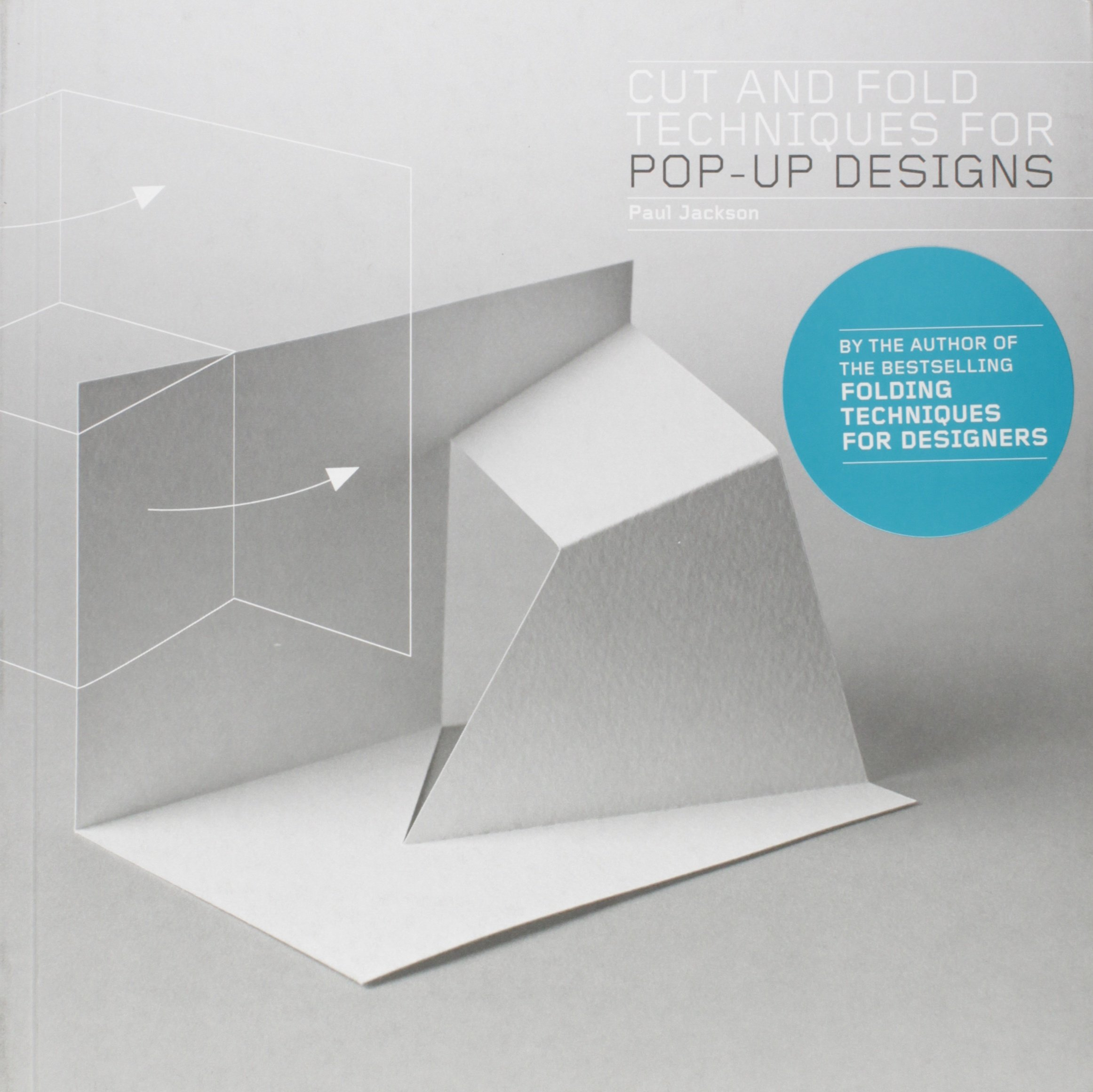 Cut and Fold Techniques for Pop-Up Designs (English)