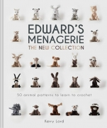 Edward Menagerie: The New Collection: 50 Animal Patterns to Learn to Crochet
